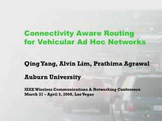 Connectivity Aware Routing for Vehicular Ad Hoc Networks