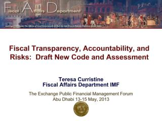 Fiscal Transparency,  Accountability, and Risks :  Draft  New Code and Assessment