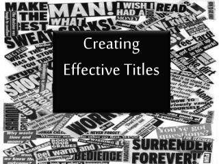 Creating Effective Titles