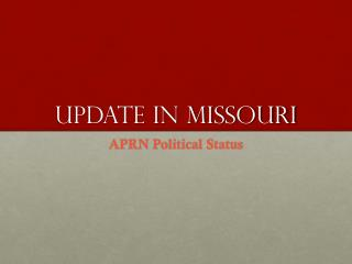 Update in Missouri