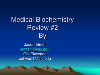 Medical Biochemistry Review #2 By