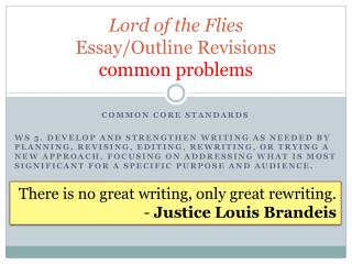 Lord of the Flies Essay/Outline Revisions common problems