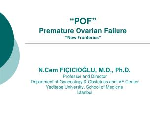 """POF"" Premature Ovarian Failure ""New Fronteries"""