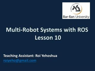 Multi-Robot Systems with ROS   Lesson 10