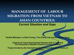 MANAGEMENT OF  LABOUR MIGRATION FROM VIETNAM TO ASIAN COUNTRIES: Current Situation and Gaps
