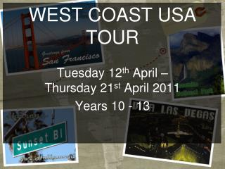 WEST COAST USA TOUR