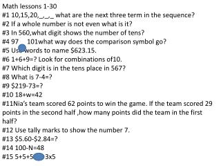 Math lessons 1-30 #1 10,15,20,_,_,_ what are the next three term in the sequence?