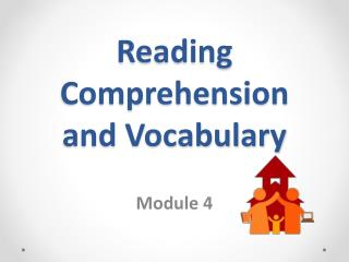 Reading  Comprehension  and  Vocabulary