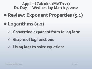 Applied Calculus (MAT 121) Dr. Day	Wednesday March 7, 2012