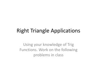 Right Triangle Applications
