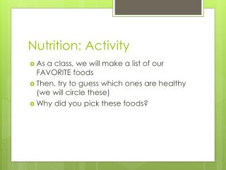 Nutrition: Activity