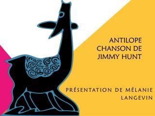 Antilope Chanson de  Jimmy Hunt