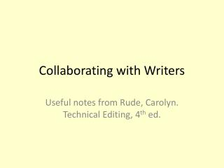 Collaborating with Writers
