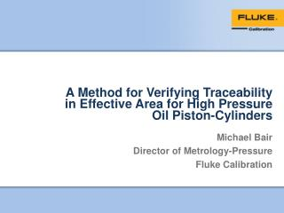 A Method for Verifying Traceability in Effective Area for High Pressure Oil  Piston-Cylinders