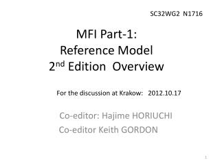 MFI  Part-1: Reference Model 2 nd  Edition  Overview