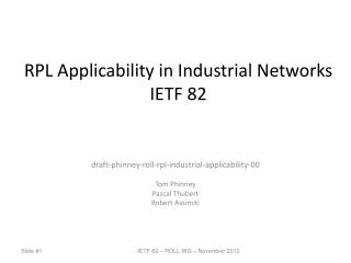 RPL Applicability in Industrial Networks IETF 82