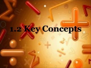 1.2 Key Concepts