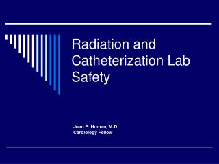 Radiation and Catheterization Lab Safety