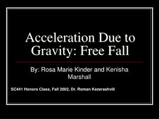 Acceleration Due to Gravity: Free Fall