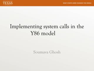 Implementing system calls in the Y86 model
