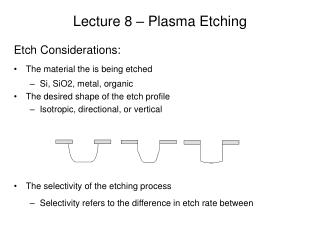 Lecture 8 – Plasma Etching