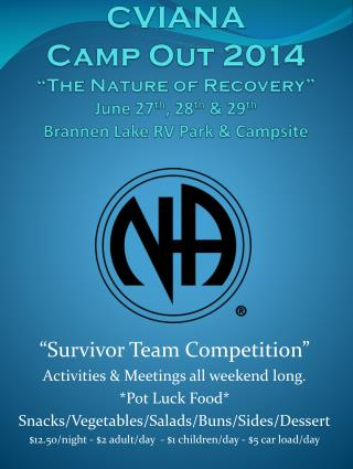 """ Survivor Team Competition"" Activities & Meetings all weekend long .  * Pot Luck Food*"