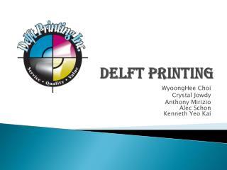 Delft Printing