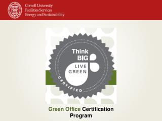 Green Office  Certification Program