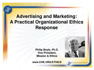 Advertising and Marketing: A Practical Organizational Ethics Response