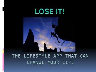 The lifestyle app that can change your life