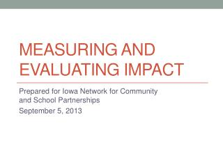 Measuring and Evaluating Impact