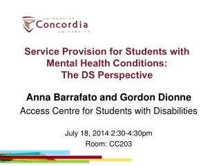 Service Provision for Students with Mental Health Conditions:  The  DS Perspective