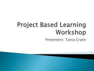 Project Based Learning Workshop