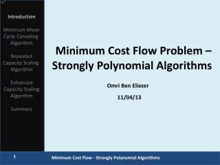Minimum Cost Flow Problem – Strongly Polynomial Algorithms