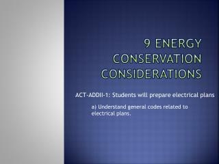 9 Energy conservation considerations