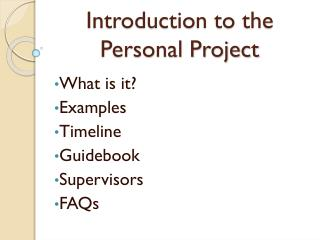 Introduction to the  Personal Project
