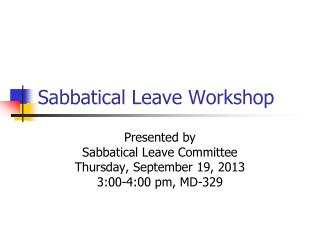 Sabbatical Leave Workshop