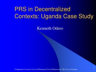PRS in Decentralized Contexts: Uganda Case Study