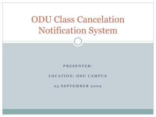 ODU Class Cancelation Notification System