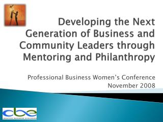 Professional Business Women's Conference November 2008