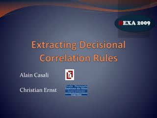 Extracting Decisional Correlation Rules