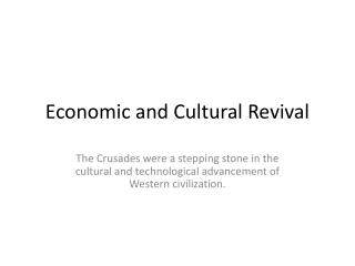 Economic and Cultural Revival