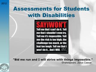 Assessments for Students with Disabilities