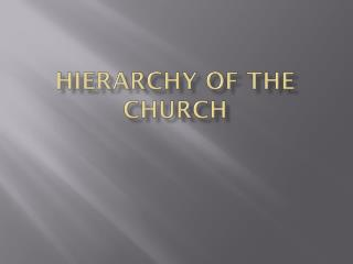 Hierarchy of the Church