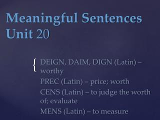 Meaningful Sentences Unit  20