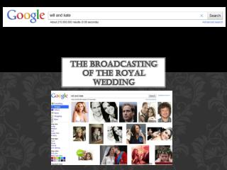 The Broadcasting of the Royal Wedding