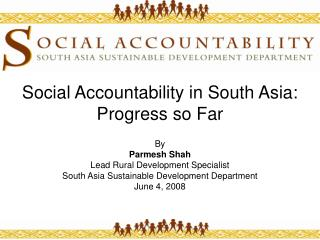Social Accountability in South Asia: Progress so Far