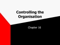 Controlling the Organisation