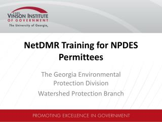 NetDMR  Training for NPDES  Permittees