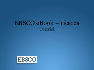 EBSCO eBook –  ricerca Tutorial